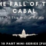 The Fall Of The Cabal, 10 Part Mini Series that's gone viral exposing an elite Pedaphile ring causing controversy
