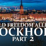 World Freedom Alliance: Stockholm - Part 2