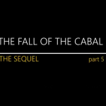 THE SEQUEL TO THE FALL OF THE CABAL–PART 5