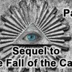 THE SEQUEL TO THE FALL OF THE CABAL - PART 2